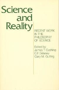 Science And Reality Recent Work In The Philosophy Of Science